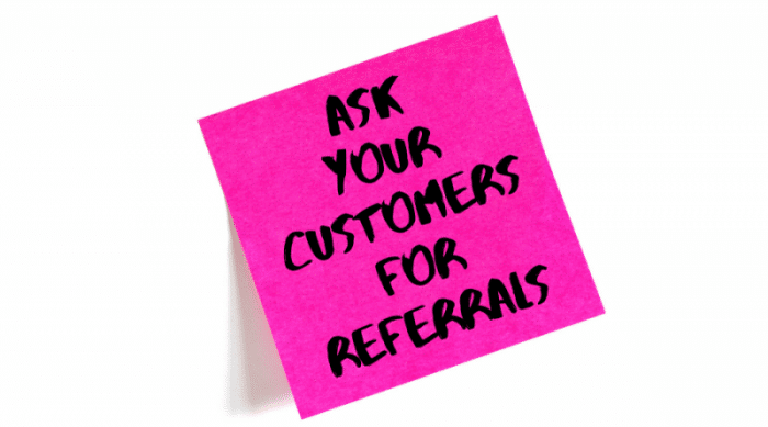 ask your clients for referrals