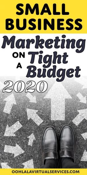 Small business marketing on a tight budget 2020